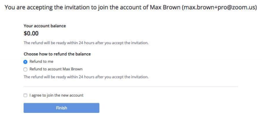 Screenshot of zoom refund details: text is Choose how to refund the balance; refund to me or refund to account holder.